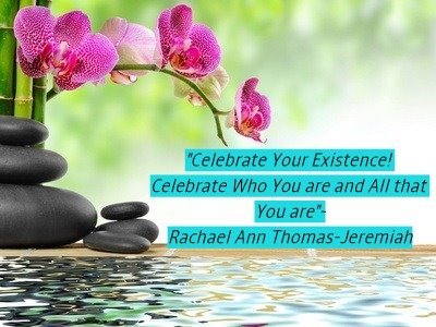 Celebrate Your Existence